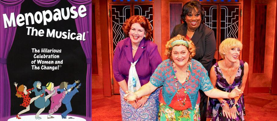 Menopause - The Musical at Jarson Kaplan Theater