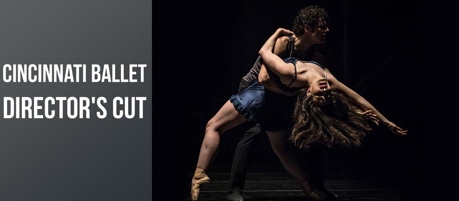 Cincinnati Ballet - Director's Cut at Procter and Gamble Hall