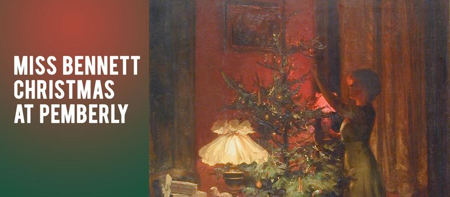 Miss Bennet: Christmas At Pemberley at Marx Theatre